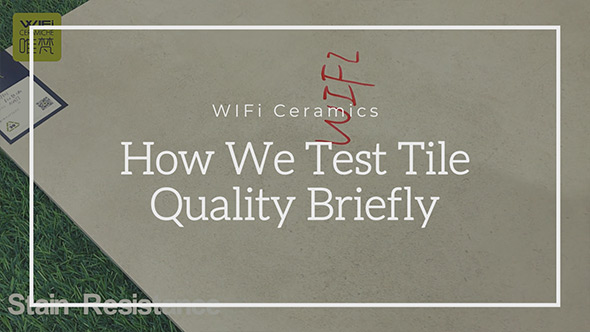 2.-How-We-Test-Tile-Quality-Briefly.jpg